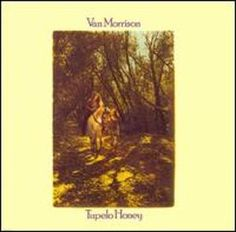 Tupelo Honey  Van Morrison