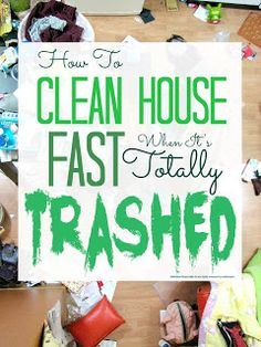 How to clean your house fast when it's totally trashed @Maaike Boven make lists ... #housework #cleaning #organized
