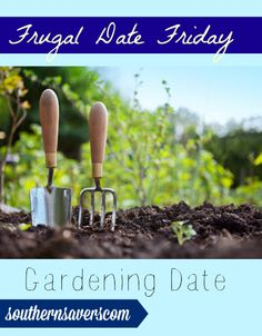 Get dirty in this frugal date idea and get work done while having a blast!