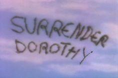 Wizard of Oz - Surrender Dorthy