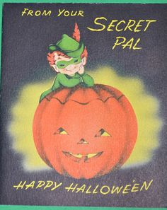 From your secret pal-vintage Halloween card halloween cards, vintag card