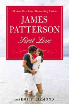 First love by James Patterson.  Click the cover image to check out or request the literary fiction kindle.