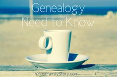 9 #Genealogy Things You Need to Know Today, Friday, 30 May 2014, via 4YourFamilyStory.com. #needtoknow #familytree