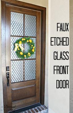 Faux Glass Etched Front Door www.adiamondinthestuff.com