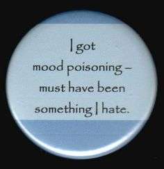 Mood Poisoning Button by kohaku16 on Etsy