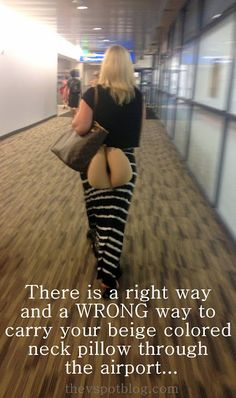 The WRONG way to carry your neck pillow when you travel...