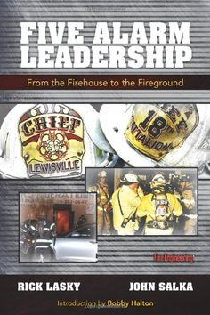 Five Alarm Leadership: Two of the most dynamic and inspirational leaders in the fire service, Rick Lasky and John Salka offer compilation of leadership lessons learned, situations handled and decisions made. |  Shared by LION