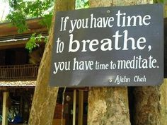 breathing is meditation