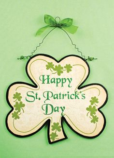 Happy St. Patrick's Day Sign, $14.99 (http://www.countrymarketplaces.com/happy-st-patricks-day-sign/)