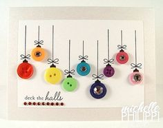 Christmas cards made with buttons.  Cute!  This link isn't telling you how to DIY (it's a woman who did it), but it looks super simple.