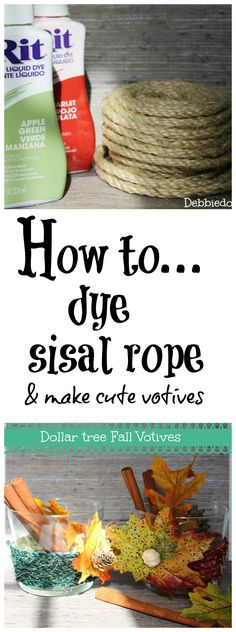 How to #dye with #ritdye #sisal rope and make cute #dollartree votives.