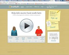 Kids math website, Xtramath.org My daughter's principal suggested this free website.