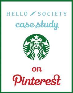 Case Study: Starbucks – Pinning a Passion   HelloSociety Blog