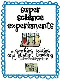 Super Science Experiments Freebie - Over 70 simple science experiments to do at home or in the classroom.