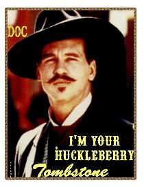 boyfriend, tombston, val kilmer, favorit thing, doc holliday, doc holiday, movie quotes, favorit movi, movie lines