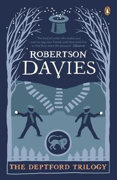 The Deptford Trilogy , by Robertson Davies | 65 Books You Need To Read In Your 20s