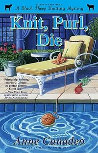 Knit, Purl, Die by Anne Canadeo