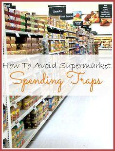 How to Avoid Supermarket Spending Traps