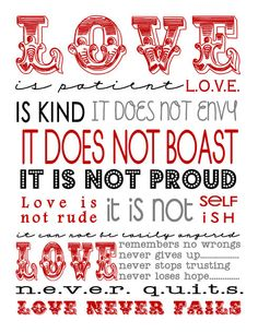 I just found this FREE Subway-style printable for Valentine's Day.  Since it's from 1 Corinthians 13 it really works for any time of the year, but I especially like it for right now... the perfect, inexpensive decor.
