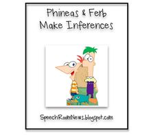 Phineas & Ferb Make Inferences. Free download from SpeechRoomNews.blogspot.com - Re-pinned by @PediaStaff – Please Visit http://ht.ly/63sNt for all our pediatric therapy pins