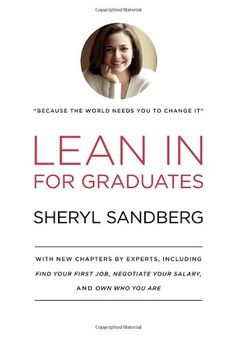 Lean In for Graduates by Sheryl Sandberg purchased on demand.