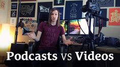 [Video] Should you podcast or make videos? http://seanwes.com/2014/should-you-podcast-or-make-videos