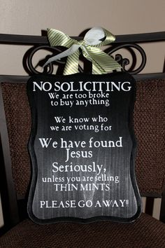 Bought this!  No soliciting sign/ Front door by peachtreedeZines on Etsy, $20.00