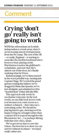 """LONDON EVENING STANDARD COMMENT:    """"We have reacted in worst possible way to Scottish Independence"""" #indref #auspol  - no shit! pic.twitter.com/bSrmKh21O3"""