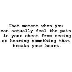 Heart ache.