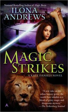 Magic Strikes - Ilona Andrews - Book 3