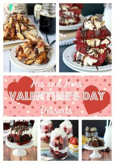 20 Last Minute His and Hers Valentine's Day Desserts