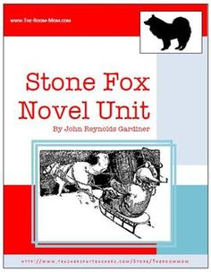 Stone Fox by John Reynolds Gardiner Novel Unit-- I cry every time I read it! Love the activity where students create a flyer advertising the race information and route.