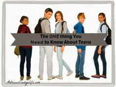 The ONE Thing You Need to Know About Teens #AdriansCrazyLife #Parenting #Teens