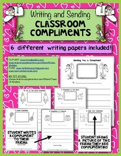 Promote kindness in your classroom! Teach students to write compliments to each other and watch it spread!! ...my kids go crazy over this in the writing center. ONE RULE: if a student receives a compliment he/she must pay it forward and write one back or to someone else! :-) $