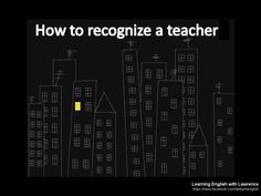 Photo: How to recognize a teacher. So true! Thanks for going the extra mile to create meaningful learning outcomes and help your students succeed. #thankateacher #teaching