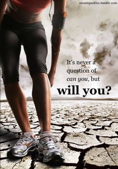 It's never a question of can you, but will you? #Inspiration. #Workout #Weight_loss #Fitness