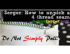 Illustrated Gif - HOW-TO UNPICK A 4-THREAD SERGER SEAM