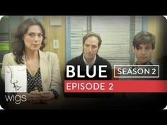 """""""Blue"""": Season 2, Ep. 2 -- """"What Kind of a Name is Blue?"""": Blue and Josh meet with the family of the boy Josh insulted.   Watch the first 7 episodes of Blue season 2 now on youtube.com/wigs. #watchwigs #bluefirday"""