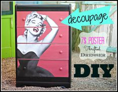 Fun video, how to decoupage a poster to a thrift store dresser. #DIY