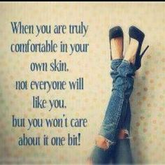 Only in your skin
