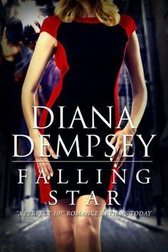 Falling Star by Diana Dempsey, http://www.amazon.com/dp/B004Z9AR5A/ref=cm_sw_r_pi_dp_cB4Tsb06CTPB2