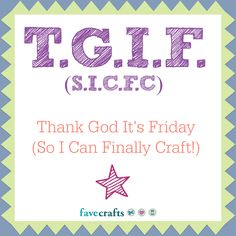 TGIF crafters! :D