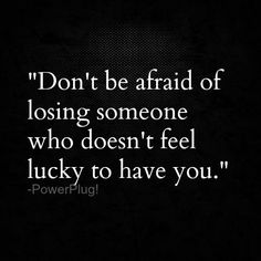 Don't be afraid..