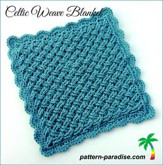 FREE Crochet Pattern – Celtic Weave Blanket Posted on July 14, 2014 by thepatternparadise I love the woven look of this design. It is so sim...