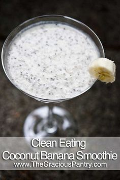 Clean Eating Coconut Banana Smoothie