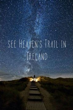 See Heaven's Trail in Ireland