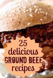 Must Pin!  25 Delicious Ground Beef Recipes from Six Sisters Stuff!