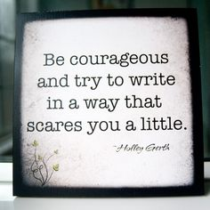 A motto to live {write} by.