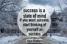 You are a success //