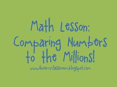 I Love My Classroom: Comparing Numbers - A Silly Little Game